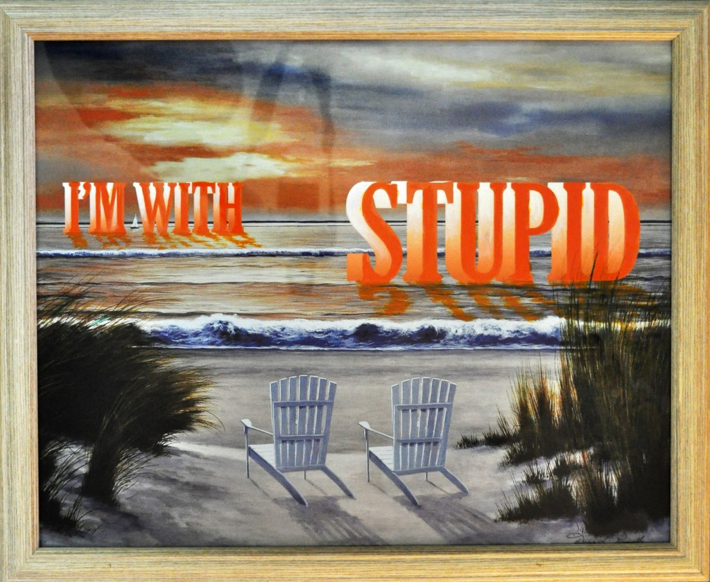 I'm with Stupid (acrylic paint on canvas)